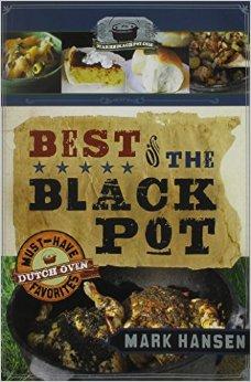 Best of the Black Pot Must-Have Dutch oven Favorites